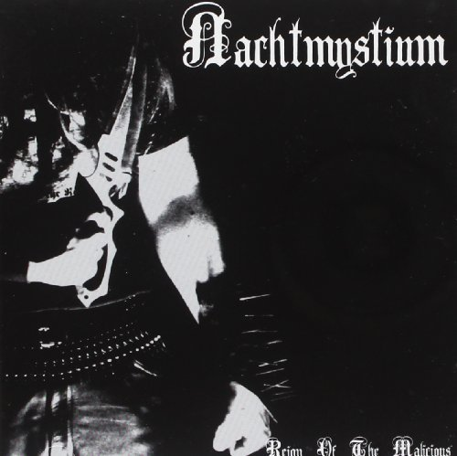 Reign of the Malicious by Nachtmystium (2009-04-21)