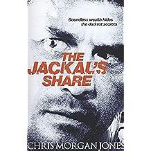 The Jackal's Share: Ben Webster Spy Thrillers Book 2 (The Ben Webster Spy Series)