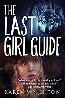 The Last Girl Guide by [Wrighton, Karen]