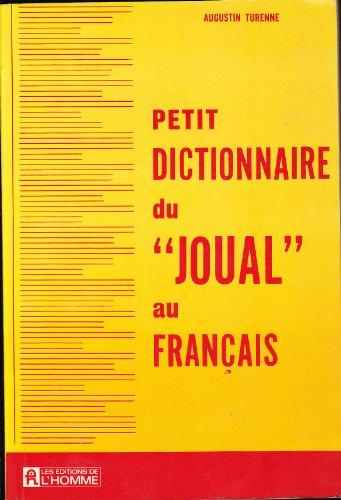 Petit dictionnaire du joual au français par Turenne Augustin