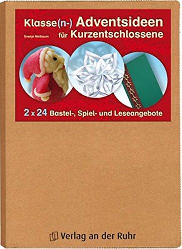 een für Kurzentschlossene: 2 x 24 Bastel-, Spiel- und Leseangebote (Unterricht Weihnachten Spiele)