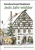 Jeds Jahr widder: Geschichten und Gedichte zur Weihnachtszeit