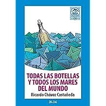 Todas las botellas y todos los mares del mundo