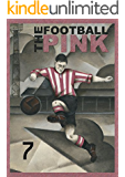 The Football Pink: Issue 7