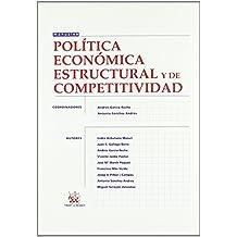 Política económica estructural y de competitividad de Andrés García Reche (1 feb 2010) Tapa blanda