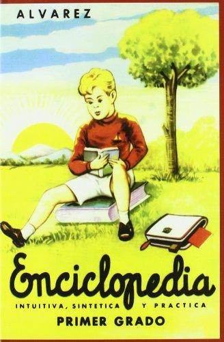Enciclopedia Alvarez 1Er. Grado: Primer Grado (Biblioteca del recuerdo) por Antonio Álvarez Pérez