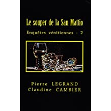 LE  SOUPER  DE  LA  SAN  MATTIO (Enquêtes  vénitiennes t. 2)