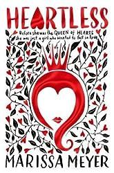 [(Heartless)] [Author: Marissa Meyer] published on (February, 2017)