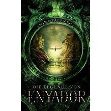 Die Legende von Enyador (Enyador-Saga)