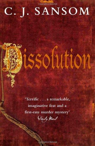 Dissolution (The Shardlake Series) by C. J. Sansom (2007-05-18)
