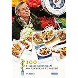 100 simpele gerechten om lekker af te vallen: Lente