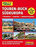 Südeuropa Touren-Buch (Hallwag Promobil)