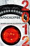 Telecharger Livres Apocalypse 2012 Nouvelle edition Une enquete scientifique des catastrophes annoncees (PDF,EPUB,MOBI) gratuits en Francaise