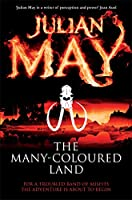 The Many-Coloured Land: Saga of the Exiles: Book One