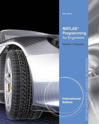 MATLAB Programming for Engineers, International Edition di Stephen Chapman