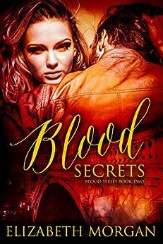 Blood Secrets: Book Two by [Morgan, Elizabeth]