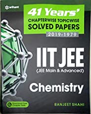 41 Years' Chapterwise Topicwise Solved Papers (2019-1979) IIT JEE Chemi