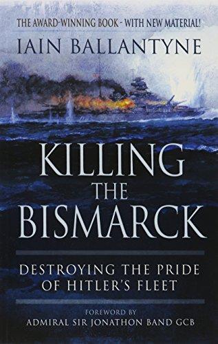 : Destroying the Pride of Hitler's Fleet ()