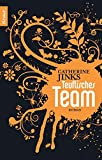 Teuflisches Team: Roman - Catherine Jinks