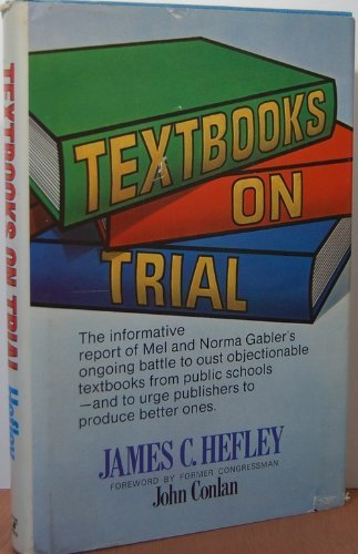 textbooks-on-trial-the-informative-report-of-mel-and-norma-gablers-ongoing-battle-to-oust-objectiona