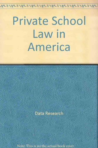 Private School Law in America (Private School Law In America)