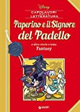 Scarica Libro Paperino e il Signore del padello e altre storie a tema fantasy (PDF,EPUB,MOBI) Online Italiano Gratis