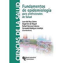 Fundamentos de epidemiología para profesionales de salud (Libro Técnico)