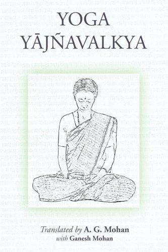 Portada del libro Yoga Yajnavalkya by A. G. Mohan (2013-07-05)