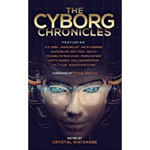 The Cyborg Chronicles (Future Chronicles Book 9) (English Edition)