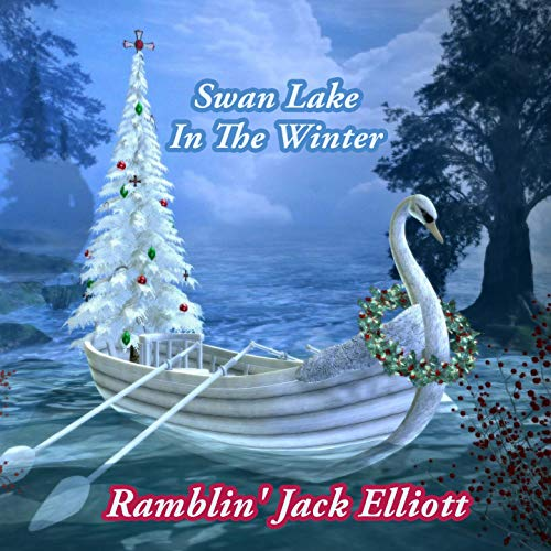 Swan Lake In The Winter - Ramblin Jack Elliot