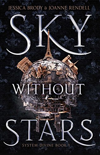 Sky Without Stars (System Divine Book 1) (English Edition) di [Brody, Jessica, Rendell, Joanne]