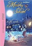 Malory School 04 - La fête secrète de Enid Blyton ,Aurélie Neyret (Illustrations) ( 19 juin 2013 ) - Hachette Jeunesse (19 juin 2013) - 19/06/2013