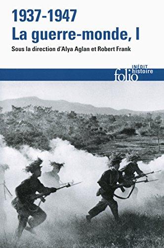 1937-1947:la guerre-monde (Tome 1)