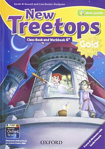 New Treetops Gold 4 Pack. Class Book-Workbook. Con eBook e CLIL & Competences Companion. Per la Scuola elementare