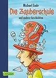 Die Zauberschule und andere Geschichten von Ende. Michael (2011) Taschenbuch