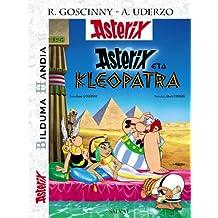 Asterix eta Kleopatra. Bilduma Handia (Euskara - 10 Urte + - Asterix - Bilduma Handia)