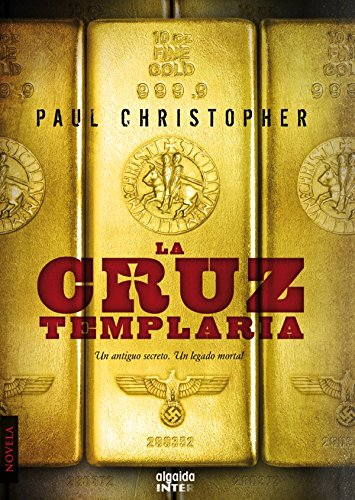 La cruz templaria (Algaida Literaria - Inter) por Paul Christopher