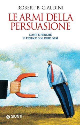 robert cialdini, armi della persuasione, pensiero attivo, bias cognitivi, sherlock holmes