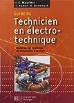 Guide du technicien en �lectrotechniq...