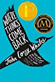Where Things Come Back von John Corey Whaley