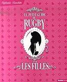 Le petit guide du rugby pour les filles (Les petits guides pour les filles)