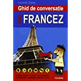 GHID DE CONVERSATIE ROM N-FRANCEZ-REEDIT