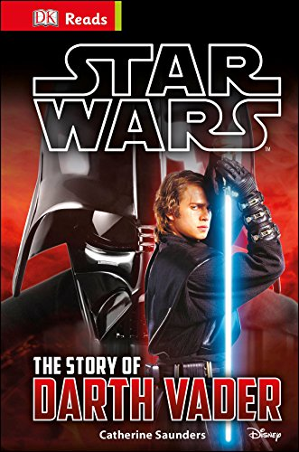 Star Wars. The Story Of Darth Vader (DK Reads Beginning To Read)