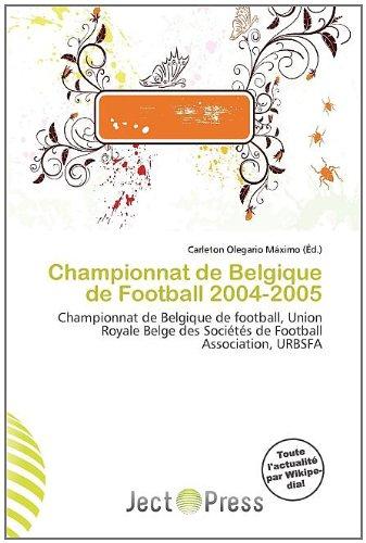 Championnat de Belgique de Football 2004-2005