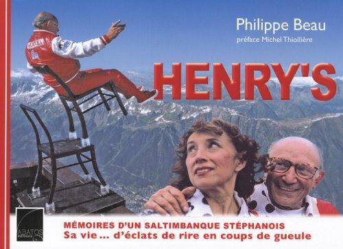 Henry's : Mémoires d'un saltimbanque stéphanois -