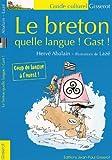 Le Breton, quelle langue Gast !