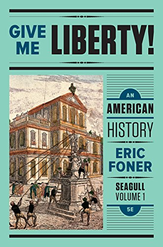 Give Me Liberty! – An American History: 1