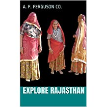 Explore Rajasthan (English Edition)