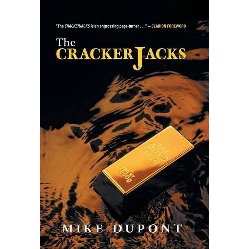 The Crackerjacks by Mike Dupont (2016-02-17)