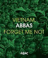 Vietnam, forget me not par  Abbas